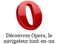 Découvrez Opera, le navigateur tout-en-un !